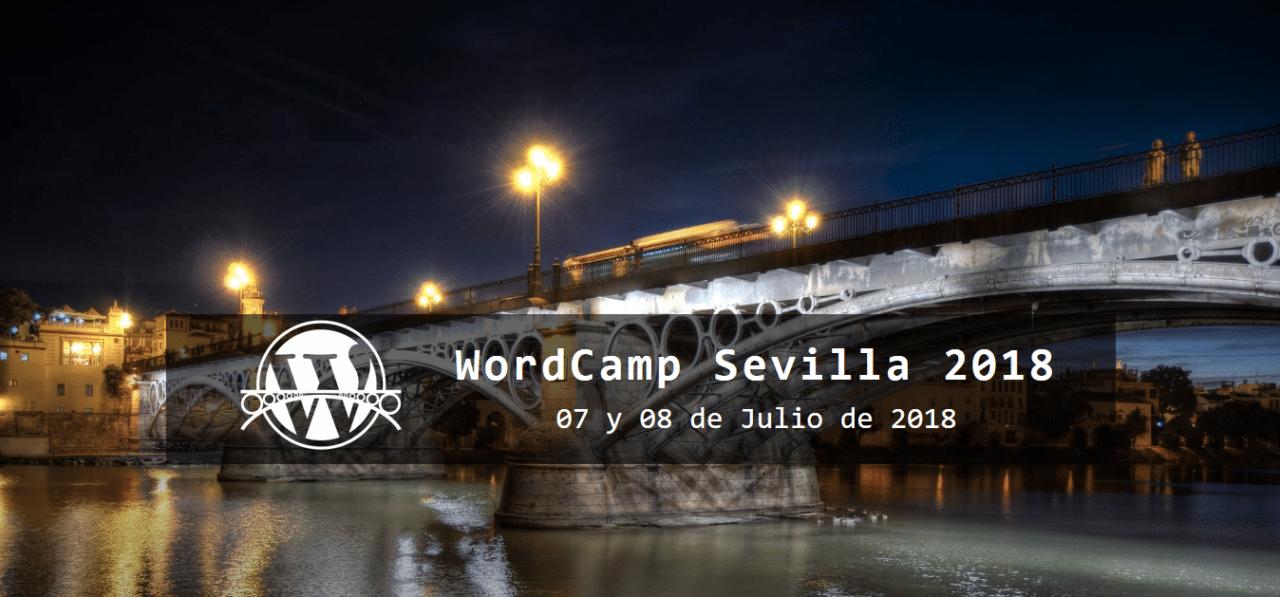 WordCamp Sevilla 2018: mi resumen